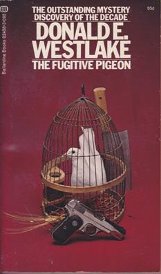 http://i2.wp.com/www.donaldwestlake.com/wp-content/uploads/2011/10/fugitive_pigeon_4th_1.png?fit=467%2C800