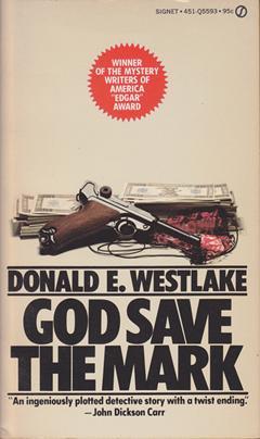 http://i2.wp.com/www.donaldwestlake.com/wp-content/uploads/2011/10/god_save_the_mark_3rd_1.png?fit=474%2C800